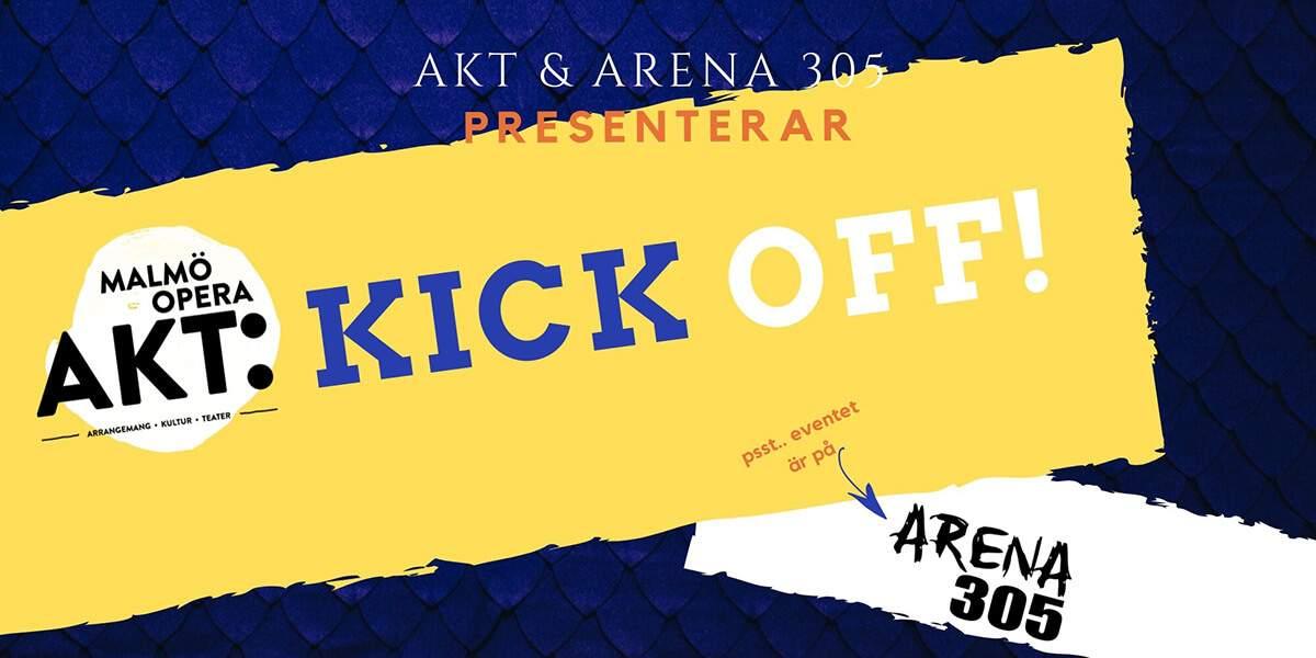 Akt kick off